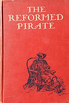 The Reformed Pirate by Frank Richard…