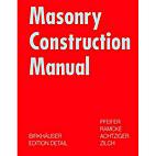 Masonry Constuction Manual by Ramcke…