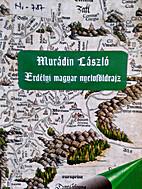 Erdélyi magyar nyelvföldrajz by László…