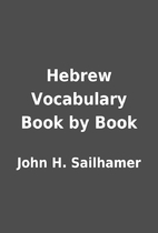Hebrew Vocabulary Book by Book by John H.…