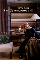 Ilse de Meulemeester: wishful living by Ilse…