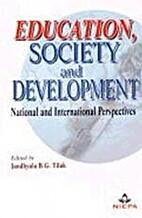Education, society, and development :…