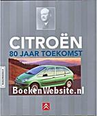 Citroën: 80 jaar toekomst by J Haakman