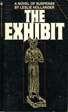 The Exhibit by Leslie Hollander