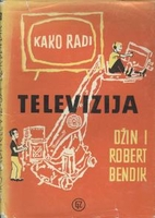 Television Works Like This by Jeanne Bendick