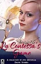 La Contessa's Game - an Xcite Books…
