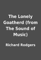 The Lonely Goatherd (from The Sound of…