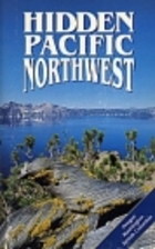 Hidden Pacific Northwest by Roger Rapoport