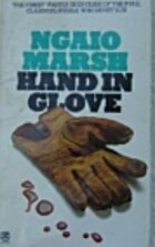 Hand In Glove (Roderick Alleyn Mysteries) by…