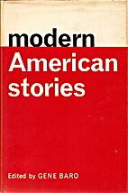 Modern American Stories by Gene Baro