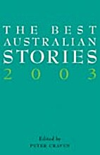 The Best Australian Stories 2003 by Peter…