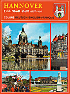 Hannover: Eine Stadt stellt sich vor