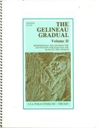 The Gelineau gradual Vol 11 G2216 by Joseph…