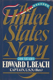 The United States Navy: A 200-Year History…