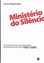 Ministerio Do Silencio: A Historia Do…
