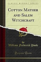 Cotton Mather and Salem Witchcraft (Classic…