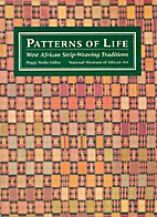 Patterns of Life: West African Strip-Weaving…