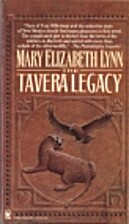 The Tavera Legacy by Mary Elizabeth Lynn