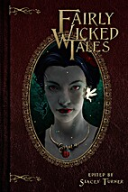 Fairly Wicked Tales by Hal Bodner