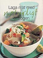 Laga mat med naturligt östrogen (The…