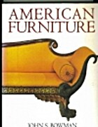American Furniture by John S. Bowman