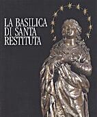 La Basilica de Santa Restituta by Ugo Dovere