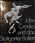 John Cranko und das Stuttgarter Ballett