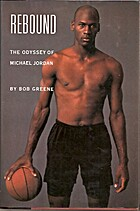 Rebound: The Odyssey of Michael Jordan by…