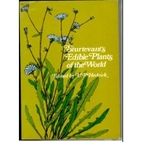 Sturtevant's Edible Plants of the World by…