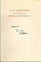 E.M. Forster's Letters to Donald Windham:…