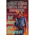 Tall, Dark and Dangerous [Anthology 3-in-1]…
