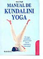 Manual de kundalini yoga by Satya Singh