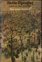 Belle Epoque: Paris in the Nineties by…