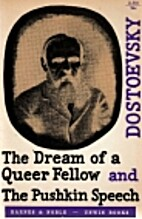The dream of a queer fellow; and, The…