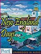 New England Days: Stories (Our American…