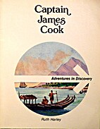 Captain James Cook (Adventures in Discovery)…