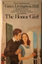 The Honor Girl by Grace Livingston Hill