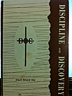 Discipline and Discovery by Albert E. Day