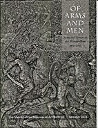 Of Arms and Men: Arms and Armor at the…