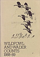 Wildfowl and wader counts 1988-89 : the…