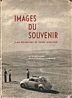 Images du souvenir by Pierre D'Ieteren