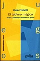 El tablero mágico by Carlo Frabetti