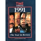 Time Annual 1991 by Editors of Time