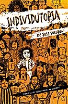 Individutopia by Joss Sheldon