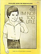 I'm Not Too Little