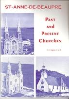St-Anne-de-Beaupré : past and present…