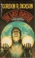 The Last Master by Gordon R. Dickson