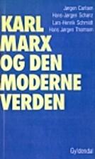 Karl Marx og den moderne verden by Jørgen…