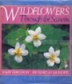 Wildflowers Through the Seasons by Mary…