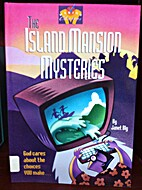 The Island Mansion Mysteries by Janet Bly